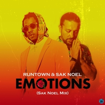 Runtown – Emotions (Mix) ft. Sak Noel